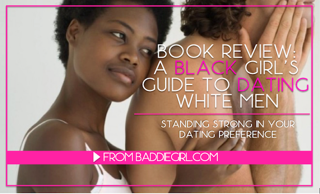 Baddie, Girl, Interracial, Relationships, black, women, white, men, barbie, ken, book, review, guide, dating, marriage, advice, niki, mcelroy, stereotypes, statistics